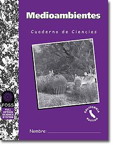 FOSS California Environments Science Notebook - Spanish